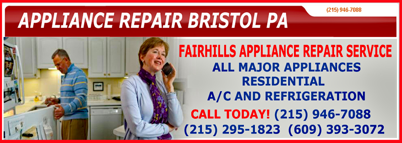 Fairhills Appliance Repair Service Bristol Pa header